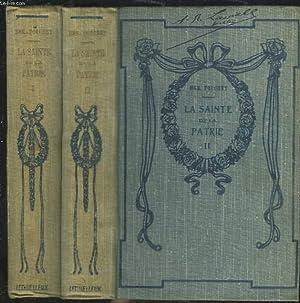 LA SAINTE DE LA PATRIE. TOMES I ET II.: Mgr STANISLAS-XAVIER TOUCHET