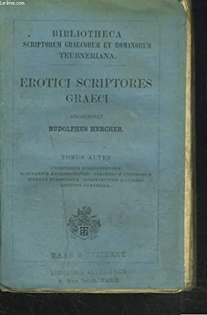 EROTICI SCRIPTORES GRAECI. TOMUS ALTER.: RUDOLPHUS HERCHER