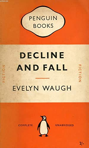 DECLINE AND FALL: WAUGH EVELYN