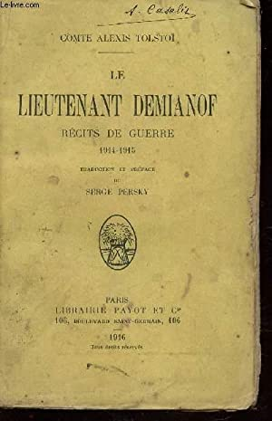 LE LIEUTENANT DEMIANOF - RECITS DE GUERRE 1944-1945.: COMTE ALEXIS TOLSTOI