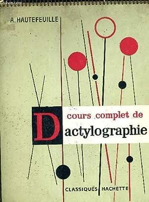 COURS COMPLET DE DACTYLOGRAPHIE.: A.HAUTEFEUILLE