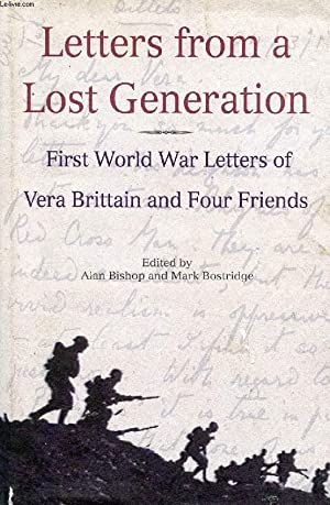 LETTERS FROM A LOST GENERATION, FIRST WORLD: BRITTAIN VERA, BISHOP