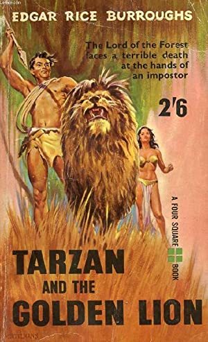 TARZAN AND THE GOLDEN LION: RICE BURROUGHS Edgar