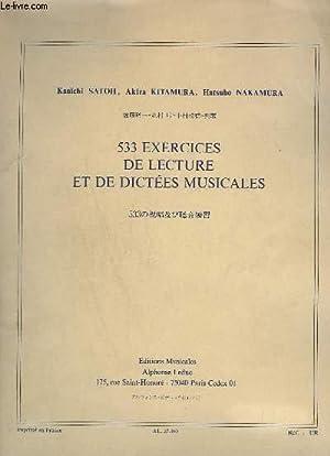 533 EXERCICES DE LECTURE ET DE DICTEES MUSICALES.: SATO KANICHI / KITAMURA AKIRA / NAKAMURA HATSUHO