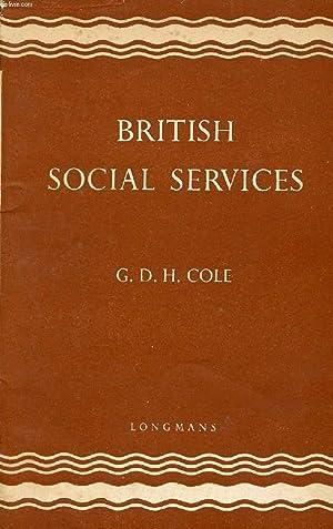 BRITISH SOCIAL SERVICES: COLE G. D. H.