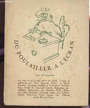 DU POULAILLER A L'ECRAN - MA VIE D'ARTISTE: JULES, LE COQ LE PLUS SAVANT DU MONDE
