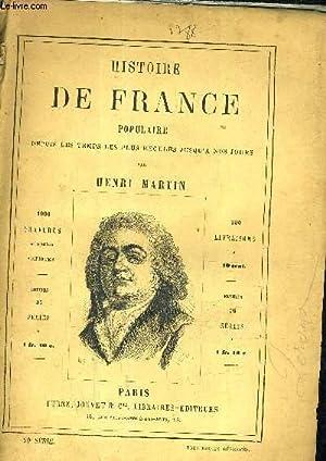 HISTOIRE DE FRANCE POPULAIRE DEPUIS LES TEMPS LES PLUS RECULES JUSQU'A NOS JOURS - 20E SERIE -...