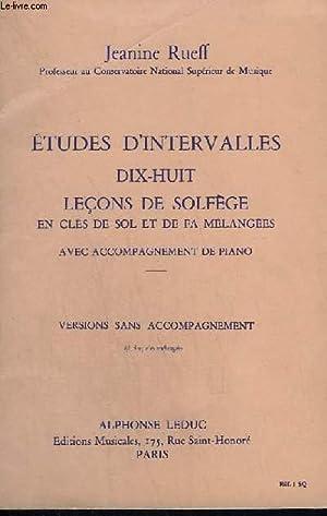ETUDES D'INTERVALLES - 18 LECONS DE SOLFEGE: RUEFF JEANINE