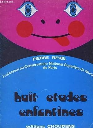 HUIT ETUDES ENFANTINES : PRELUDE + FUGHETTA: REVEL PIERRE