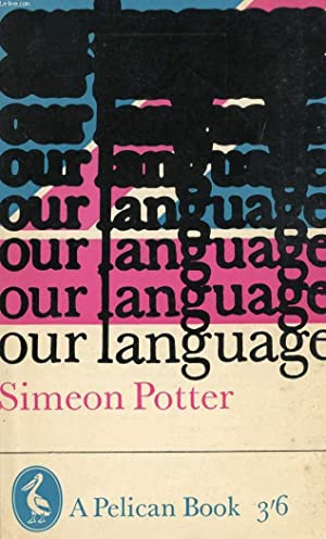 OUR LANGUAGE: POTTER SIMEON