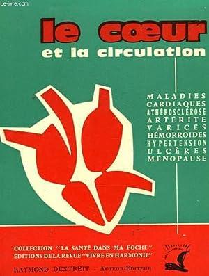 LE COEUR ET LA CIRCULATION: DEXTREIT RAYMOND