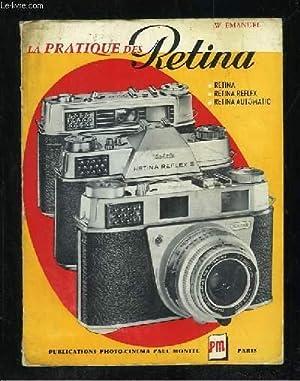 LA PRATIQUE DES RETINA.: EMANUEL WD.