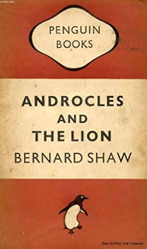 ANDROCLES AND THE LION: SHAW Bernard