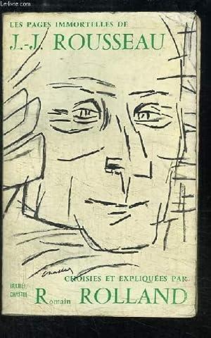 Les pages immortelles de J.-J. Rousseau.: ROLLAND Romain