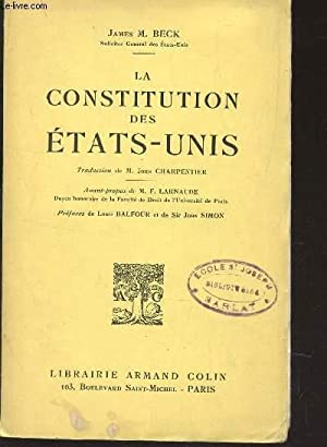 LA CONSTITUTION DES ETATS-UNIS.: BECK JAMES M.