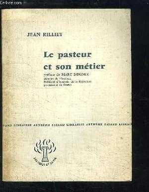 Le pasteur et son métier.: RILLET Jean