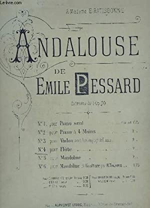 ANDALOUSE - N°4 : POUR FLUTE.: PESSARD EMILE