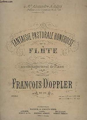 FANTAISIE PASTORALE HONGROISE POUR LA FLUTE -: DOPPLER FRANCOIS