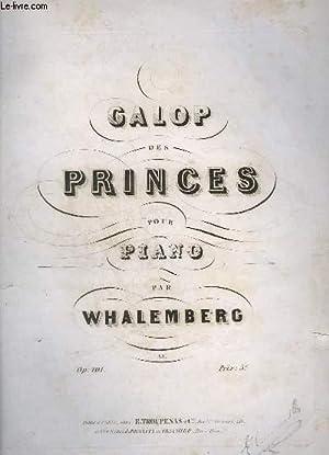 GALOP DES PRINCES POUR PIANO - OP.101.: WHALEMBERG