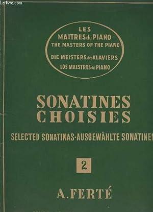 SONATINES CHOISIES - VOLUME 2 / SELECTED SONATINAS / AUSGEWAHLTE SONATINEN - TEXTES ...