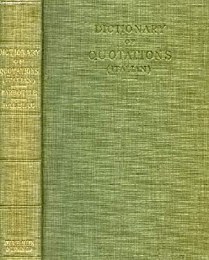 DICTIONARY OF QUOTATIONS (ITALIAN): BENFIELD HARBOTTLE THOMAS, DALBIAC Col. Ph. H.