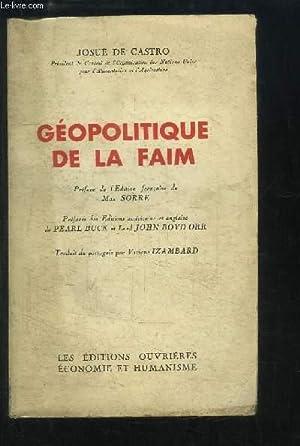 Géopolitique de la Faim.: DE CASTRO Josue