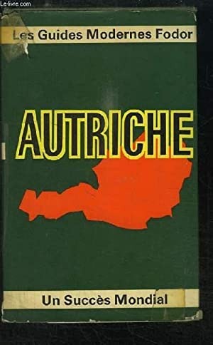 Autriche. Guides Modernes Fodor.: COLLECTIF