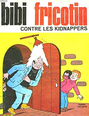 BIBI FRICOTIN CONTRE LES KIDNAPPERS - N°38: COLLECTIF