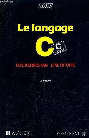 LE LANGAGE C - C ANS !: B. W. KERNIGHAN