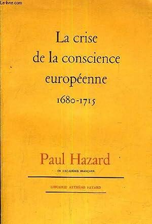 LA CRISE DE LA CONSCIENCE EUROPEENNE 1680-1715.: HAZARD Paul