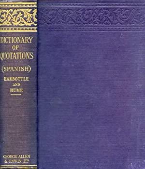 DICTIONARY OF QUOTATIONS (SPANISH): HARBOTTLE T. B., HUME MARIN