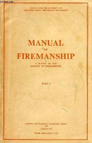 MANUAL OF FIREMANSHIP, PART 1: COLLECTIF
