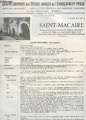 SAINT MACAIRE - FICHE N°126 - D'APRES LES TRAVAUX PRESENTES PAR H. ESPANET AU COURS D4UNE ...