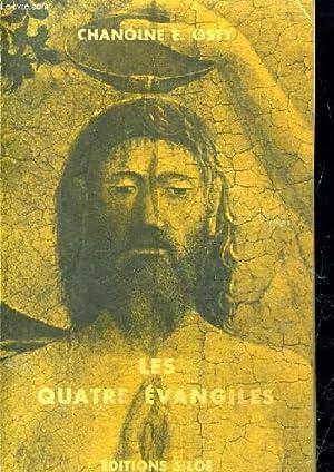 LES QUATRE EVANGILES TRADUCTION NOUVELLE SUIVI DE L'INDEX ALPHABETIQUE.: CHANOINE E. OSTY
