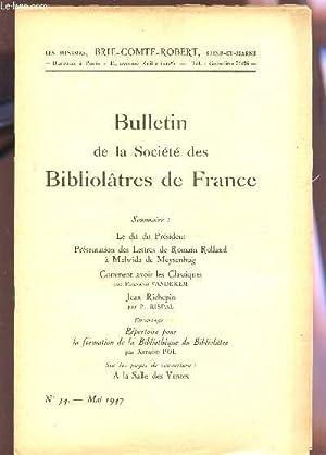 BULLETIN DE LA SOCIETE DES BIBLIOLATRES DE FRANCE / N°34 - MAI 1947 / LE DIT DU ...