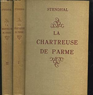 LA CHARTREUSE DE PARME. TOMES I ET: STENDHAL