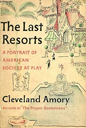 THE LAST RESORTS: AMORY CLEVELAND