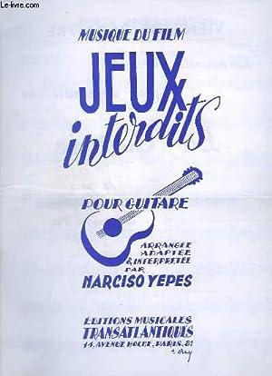 MUSIQUE DU FILM JEUX INTERDITS POUR GUITARE: YEPES NARCISO