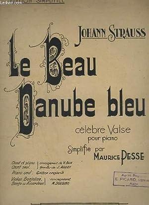 LE BEAU DANUBE BLEU - CELEBRE VALSE: STRAUSS JOHANN
