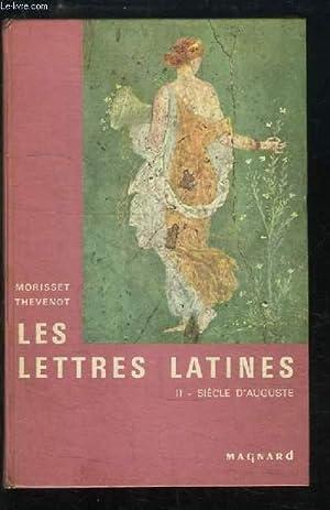 Les Lettres Latines. TOME 2 : Siècle: MORISSET R. et