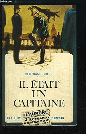 Il était un capitaine.: SOLET Bertrand