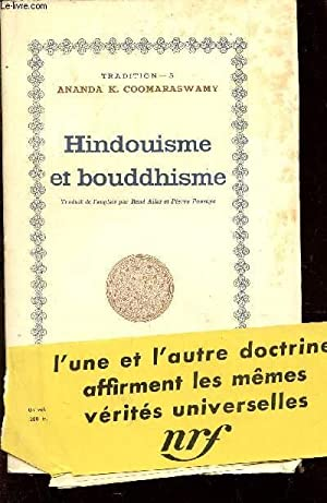 HINDOUISME ET BOUDDHISME / 4e EDITION.: ANANDA K. COOMARASWAMY