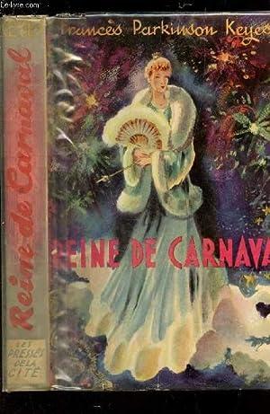 REINE DE CARNAVAL.: FRANCES PARKINSON KEYES