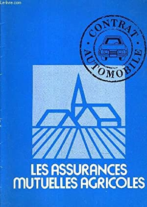 LES ASSURANCES MUTUELLES AGRICOLES - CONTRAT AUTOMOBILE.: COLLECTIF