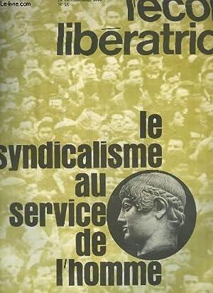 L'école libératrice N°14 : Le syndicalisme au service de l'homme.: ...