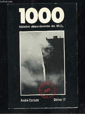 LE 1000 HISTOIRE DESORDONNEE DU MIL BARCELONE 1967 - 1974.: CORTADE ANDRE.
