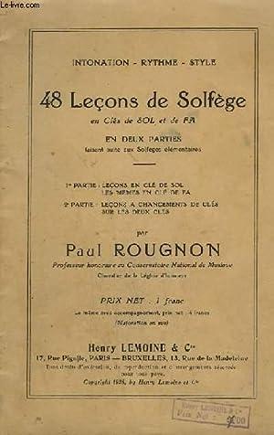 48 LECONS DE SOLFEGE - 1° PARTIE : EN CLES DE SOL ET DE FA: ROUGNON PAUL