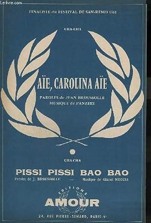 AIE, CAROLINA, AIE + PISSI PISSI BAO: PANZERI M. /