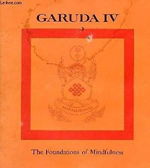GARUDA IV, THE FOUNDATIONS OF MINDFULNESS: CHÖGYAM TRUNGPA, Rinpoche
