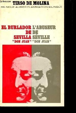 """L'ABUSEUR DE SEVILLE """"DON JUAN"""" / EL: DE MOLINA TIRSO"""